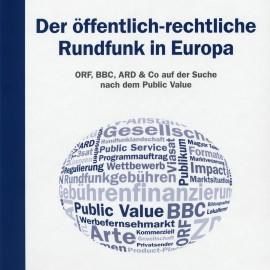 R. Christl/D. Süssenbacher (Hg.): Der öffentlich-rechtliche Rundfunk in Europa - ORF, BBC, ARD & Co auf der Suche nach dem Public Value. Falter Verlag, Wien 2010.