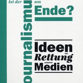 R. Christl: Ist der Journalismus am Ende? Ideen zur Rettung unserer Medien. Wien 2012